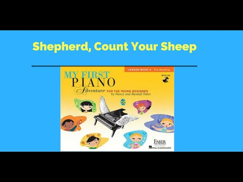 piano lessons : Shepherd ,Count Your Sheep with duet - Piano Adventures Book A
