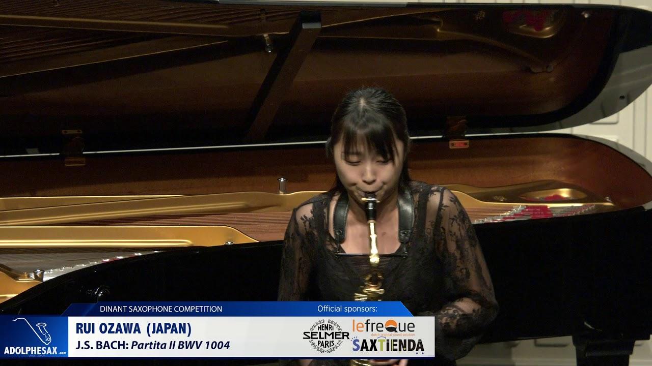 Rui Ozawa (Japan) -  Partita II BWV 1004 by J S Bach (Dinant 2019)