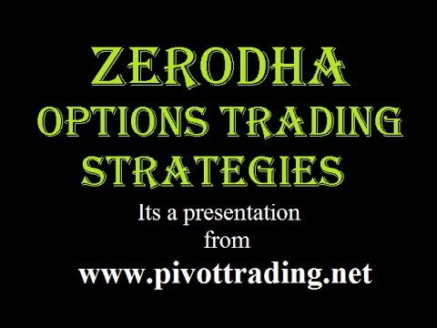 Options Trading Strategies Tool in Zerodha - www.pivottrading.co.in (in Hindi)