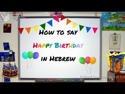 How to say Happy Birthday in Hebrew | Language Lesson