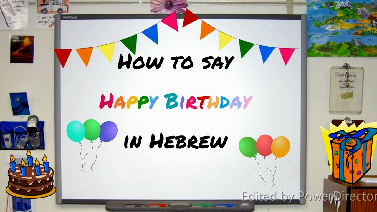 How To Say Happy Birthday In Hebrew Language Lesson Youtube