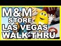 M&M World Las Vegas Walk-Thru