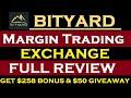 BITYARD Margin Trading Exchange Full Review & $50 Giveaway