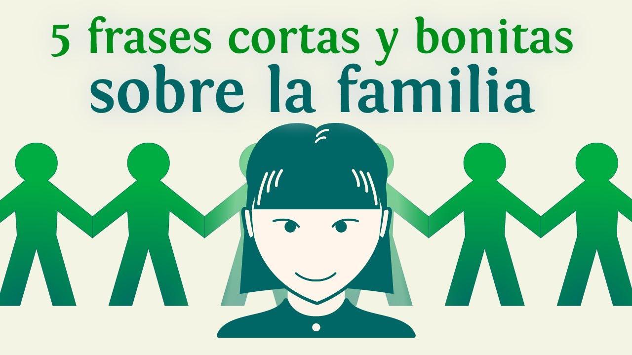 5 Frases Cortas Y Bonitas Sobre La Familia Youtube