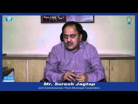Mr Suresh Jagtap - Joint Commissioner, Pune Municipal Corporation (PMC)