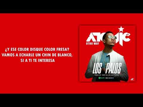 Atomic Otro Way   Los  Palos Video Lyric