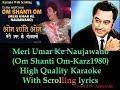 Meri Umar ke Naujawano || KARZ 1980 || karaoke with scrolling lyrics (High Quality)_With Chorus