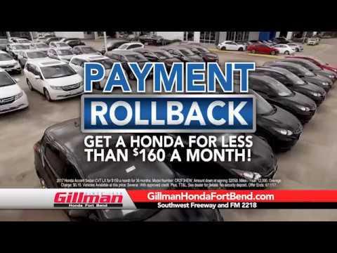 Gillman Honda Fort Bend Payment Rollback