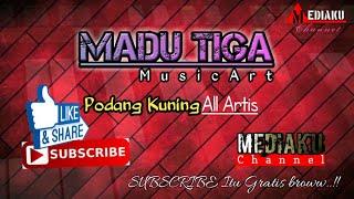 Podang Kuning All Artis - Madu Tiga - Live Pacitan Music Mediaku.mp3