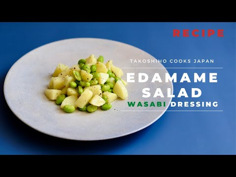 Edamame Potatoes Salad with Wasabi Dressing   VEGAN   Takoshiho Cooks Japan