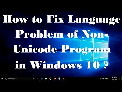 How to Fix Language Problem of Non Unicode Program in Windows 10 - Simple  Fix
