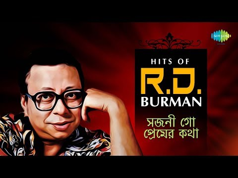 Hits Of R D Burman  Sajani Go Premer Katha  Bengali Songs Audio Jukebox