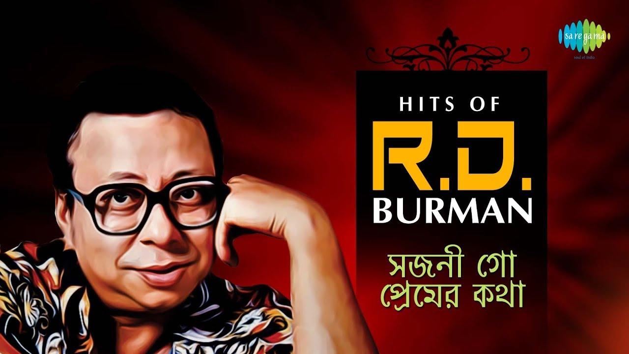 Hits Of R D Burman Sajani Go Premer Katha Bengali