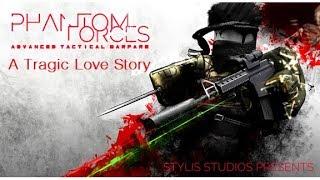 A Tragic Love Story: Roblox Phantom Forces