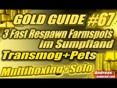WoW Gold Guide #67 | 3 Fast Respawn Farmspots im Sumpfland | Transmog+Pets | Multiboxing+Solo