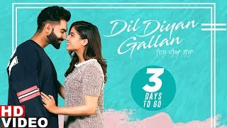 3 Days To Go  Dil Diyan Gallan Parmish Verma Wamiqa Gabbi Releasing On 3rd May 2019