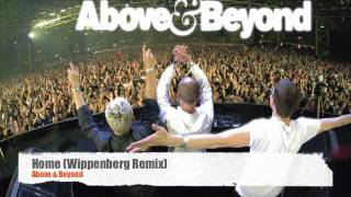 Home (Wippenberg Remix) - Above & Beyond