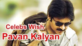 Celebs Wish Pawan Kalyan On Twitter #HappyBirthdayPawanKalyan