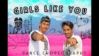 GIRLS LIKE YOU || MAROON 5 || DANCE CHOREOGRAPHY