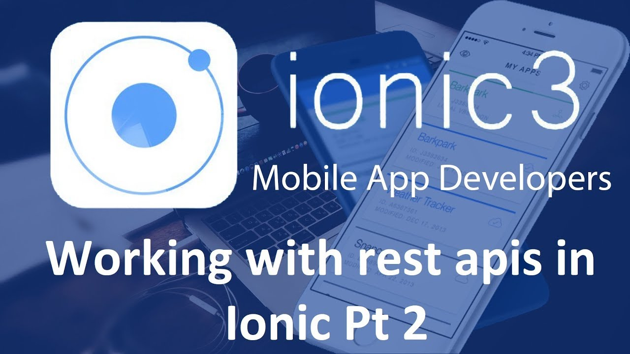 Ionic 3 Tutorials #19 Working with rest apis in Ionic Pt 2