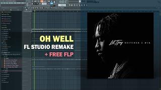 Lil Tjay - Oh Well (Instrumental) + Free FLP Remake