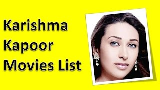 Karishma Kapoor Movies List
