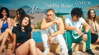Смотреть клип Massa & Gafur - Milliy Bola