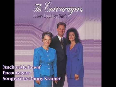 """Anchor Me Down"" - Encouragers (1994)"
