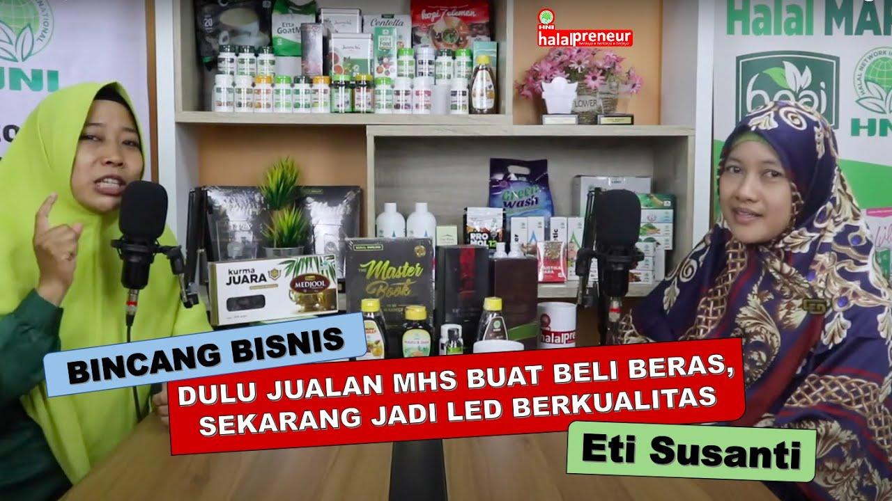 Download Bincang Bisnis : DULU JUALAN MHS BUAT BELI BERAS, SEKARANG JADI LED BERKUALITAS