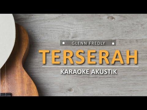 terserah---glenn-fredly-(karaoke-akustik)