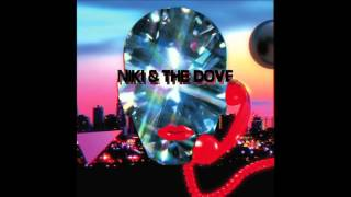 Niki & The Dove - So Much It Hurts (Audio)