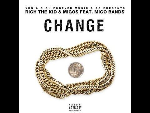 Download Migos & Rich The Kid - Change Feat. Migo Bands
