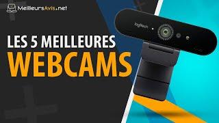 TOP 5 - MEILLEURE WEBCAM - Avis, Test & Guide d'achat