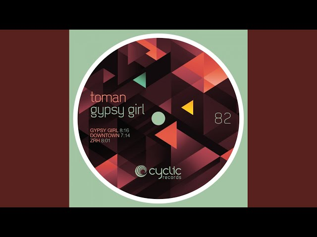 Gypsy Girl (Original Mix)