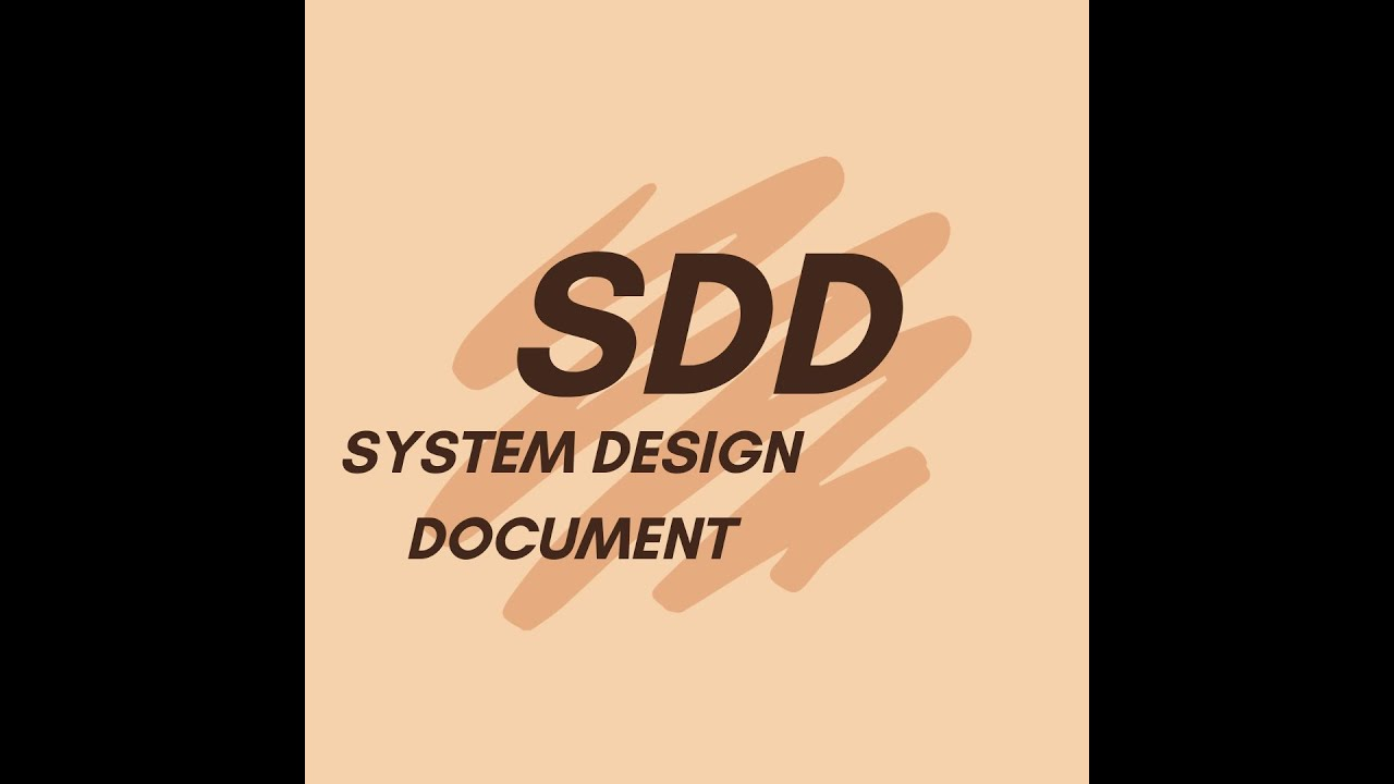 sdd system design document how to make youtube word doc file of system design diagram [ 1280 x 720 Pixel ]