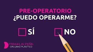 Pre Operatorio en Cirugía Plástica
