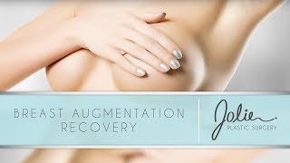 Breast Augmentation Recovery   Jolie Plastic Surgery Video
