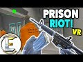 PRISON RIOT IN VIRTUAL REALITY - Escaping From A Maximum Security Prison (Pavlov VR Jailbreak)