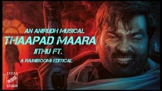 Thappad Maara - Jithu ft | Vijay sethupathi | Anirudh | Rajniboomi | Petta | Rsg studio