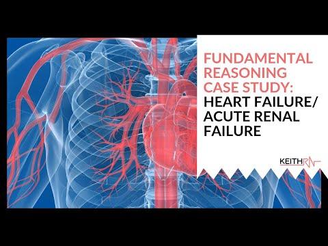 Heart Failure/Acute Renal Failure: FUNDAMENTAL Reasoning Case Study
