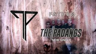 Father THE PADANGS new SINGLE