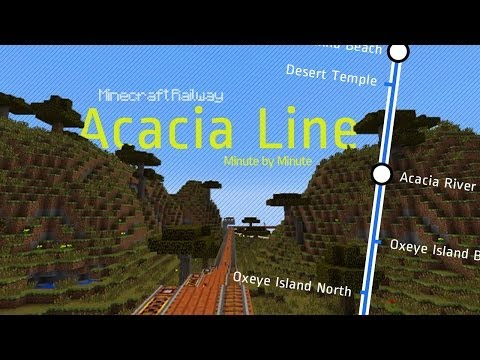 Minecraft Railway - Acacia Line - Minute by Minute
