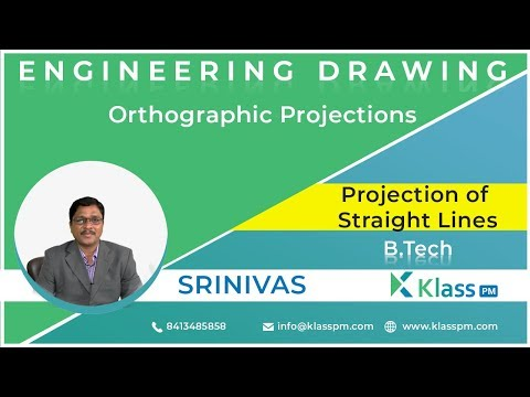 Projection of Straight Lines - Unit -2   Engineering Drawing   BTech Tutorials   KlassPM