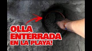 Encuentro OLLA ENTERRADA Buscando TESOROS en la PLAYA - Cazando La Historia