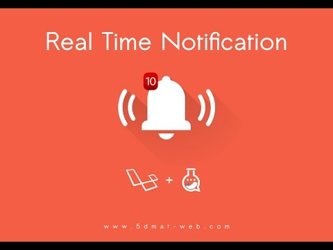 Laravel 5.4 realtime notification system lesson 5