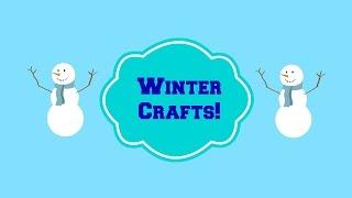 Toddler Preschool Winter Crafts