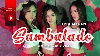 Trio Macan - Sambalado
