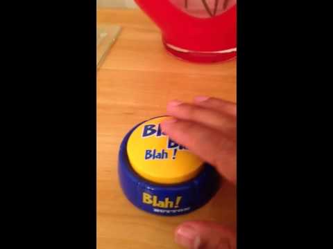 Blah! Button (www.blahbuttons.com)