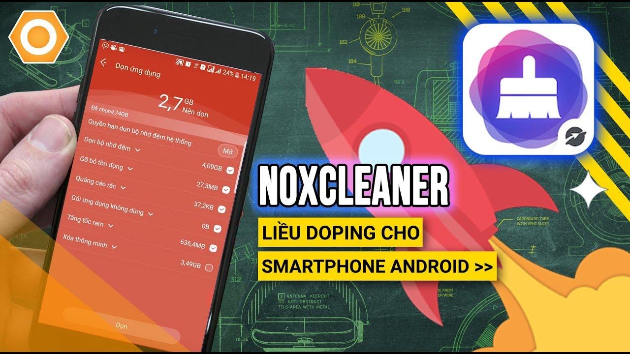 Ứng dụng NoxCleaner – Dọn rác tối ưu cực mạnh, không quảng cáo