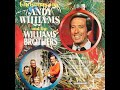 B, 4  Medley: Deck The Halls; To Santa Claus' House We Go; et al... - The Williams Brothers